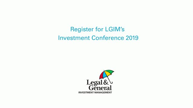 LGIM Investment Conference 2019