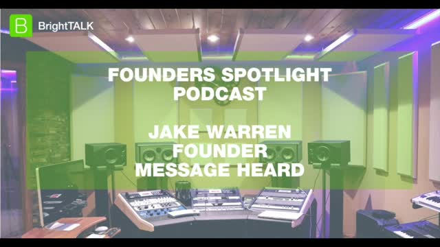 Founder's Spotlight: Jake Warren of Message Heard