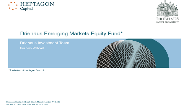 Driehaus Emerging Markets Equity Fund Q4 2018 Webcast