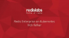 Redis Enterprise on Kubernetes