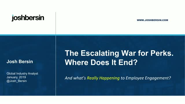The Escalating War for Perks:  What's Happening To Employee Engagement?