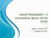 Capacity Management – a Foundational Service for the Cloud