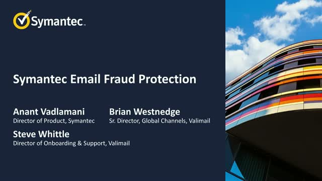 An introduction to Symantec Email Fraud Protection