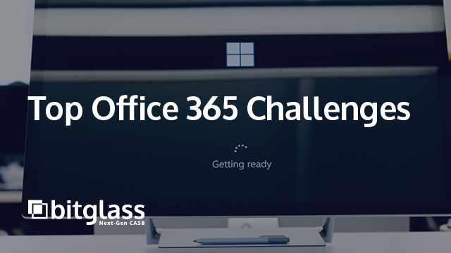 Top 5 Office 365 Security Challenges