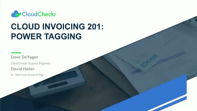 Cloud Invoicing 201: Power Tagging