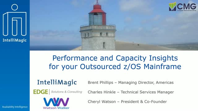 Performance and Capacity Insights for your Outsourced z/OS Mainframe