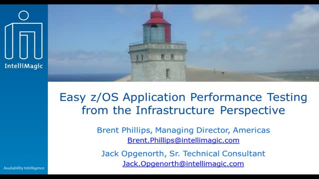 Easy z/OS Application Performance Testing from the Infrastructure Perspective