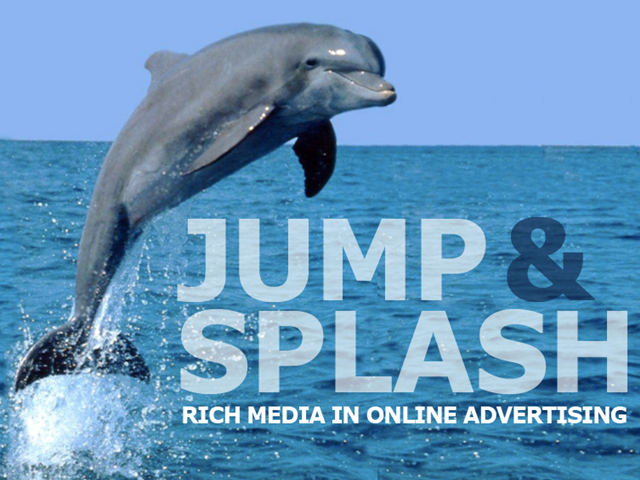 Jump & Splash: Rich Media in Online Advertising