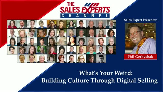 What's Your Weird: Building Culture Through Digital Selling