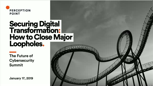 Securing Digital Transformation: How to Close Major Loopholes