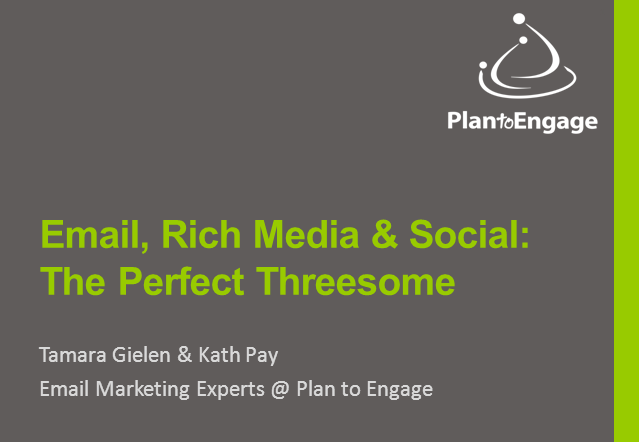 Email, Rich Media & Social: The Perfect Threesome