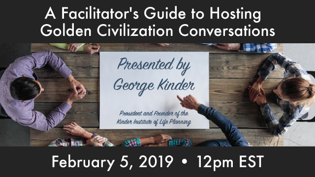 A Facilitator's Guide to Hosting Golden Civilization Conversations