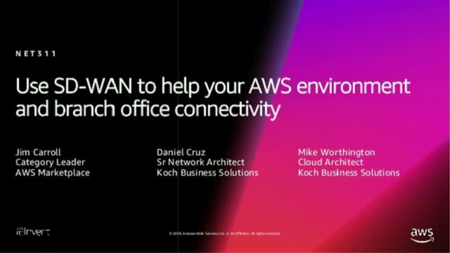 Use SD-WAN to help your AWS environment and branch office connectivity