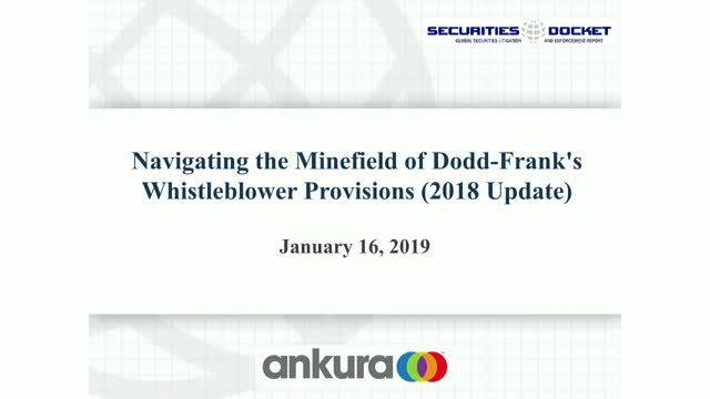 Navigating the Minefield of Dodd-Frank's Whistleblower Provisions (2018 Update)