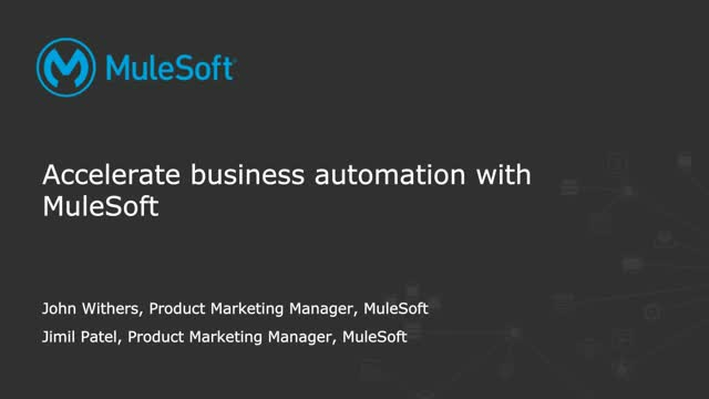 Accelerate business automation with MuleSoft