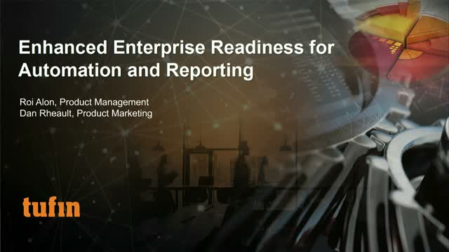 Enhanced Enterprise Readiness for Automation and Reporting