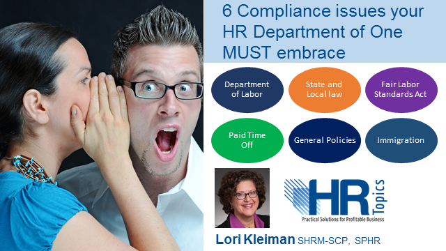 10 Compliance issues your HR Department of One MUST embrace