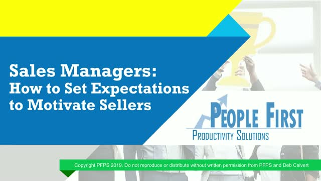 Sales Managers: How to Set Expectations to Motivate Sellers