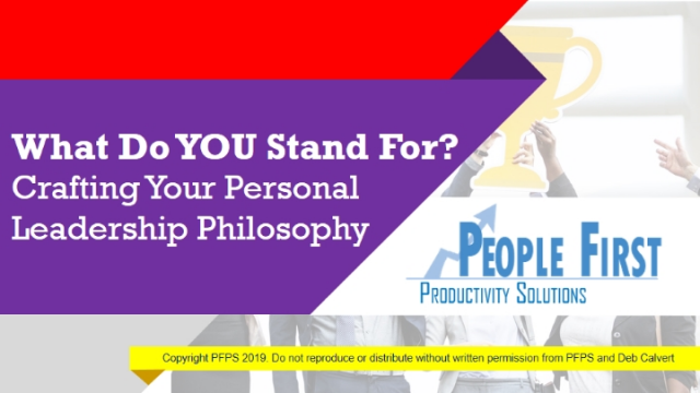 What Do YOU Stand For? Crafting Your Personal Leadership Philosophy