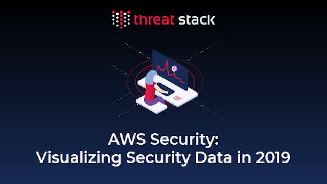 AWS Security: Visualizing Security Data in 2019
