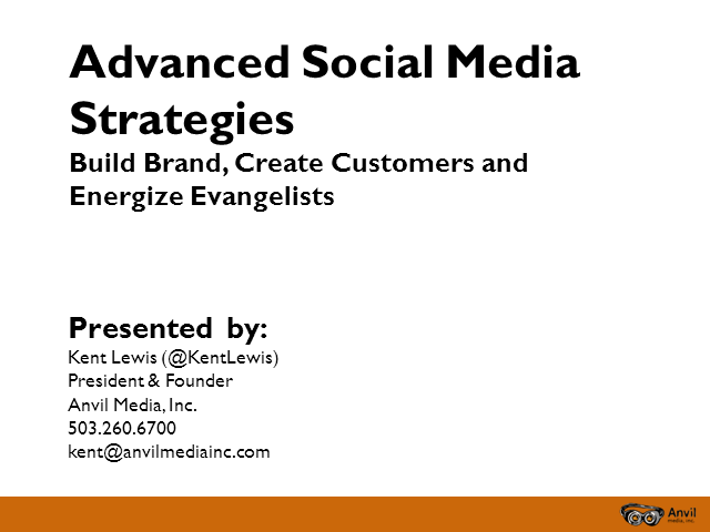 Advanced Social Media Strategies, Tactics & Tools