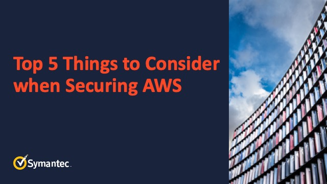 Top 5 Things to Consider When Securing AWS
