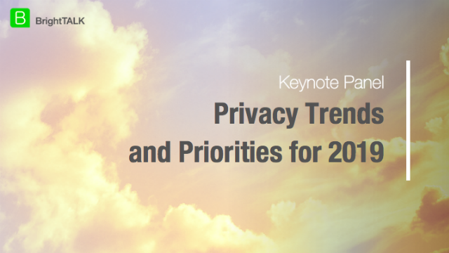 Privacy Trends and Priorities for 2019