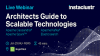 Architects Guide to Scalable Technologies