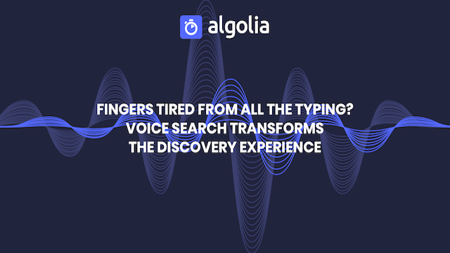 Build for the future with voice search