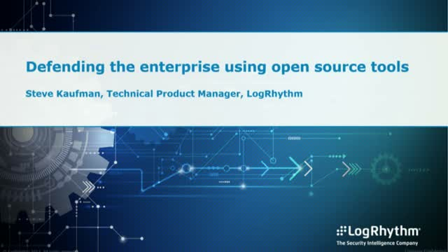 Defending the enterprise using open source tools