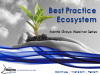 The Best Practice Ecosystem: How to Leverage Best Practices for Optimal Results