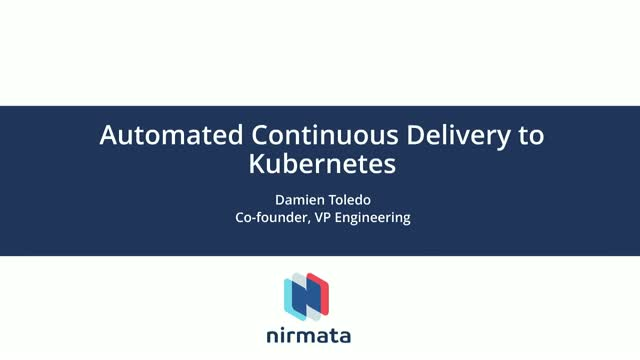 Enterprise-Wide Kubernetes, Ep 5: Automated Continuous Delivery to Kubernetes
