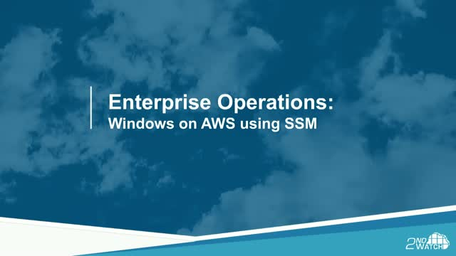 Operating Windows on AWS Using SSM