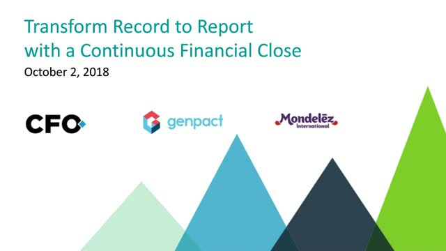 Transform record to report with a continuous financial close