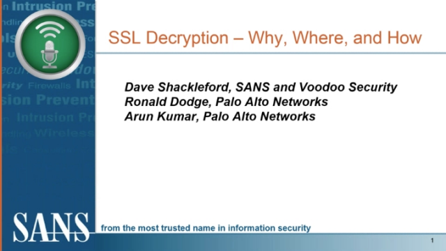 SSL Decryption - Why, Where and How