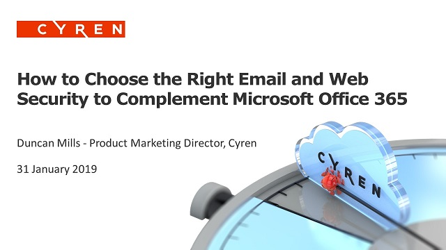 How to choose the right Email & Web Security to complement Microsoft Office 365