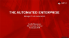 The Automated Enterprise: Transforming IT Ops to Support Modern Business