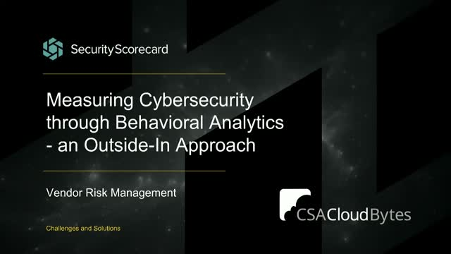 Measuring Cybersecurity through Behavioral Analytics - an Outside-In Approach