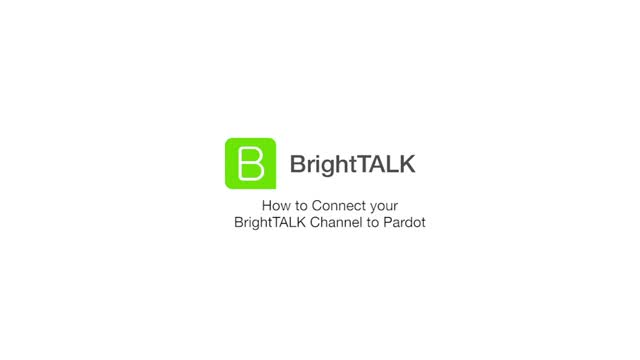How to Connect your BrightTALK Channel to Pardot