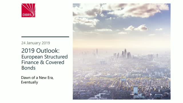 DBRS Webinar: 2019 Outlook for European Structured Finance and Covered Bonds