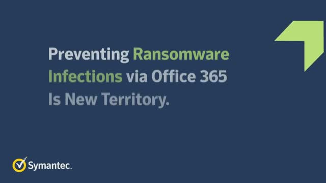 Preventing Ransomware Infections via Office 365 is New Territory. Now What?