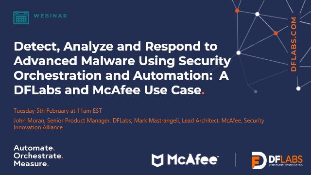 Detect, Analyze & Respond to Advanced Malware Using Orchestration & Automation