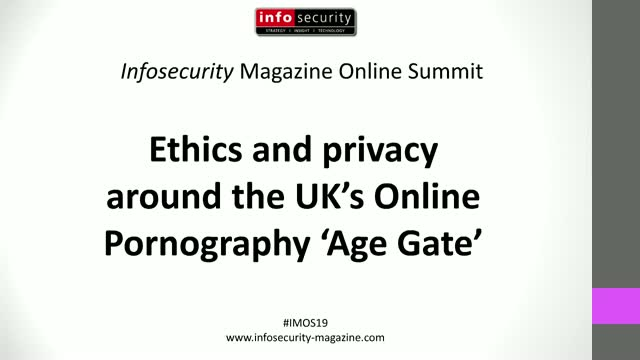 #IMOS19 - Ethics and privacy around the UK's Online Pornography 'Age Gate'