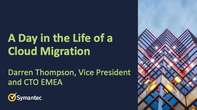 A Day in the Life of a Cloud Migration - Darren Thompson, VP & CTO
