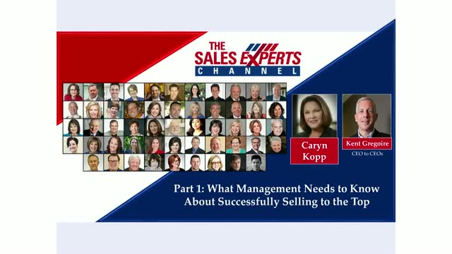 Part 1: What Management Needs to Know About Successfully Selling to the Top