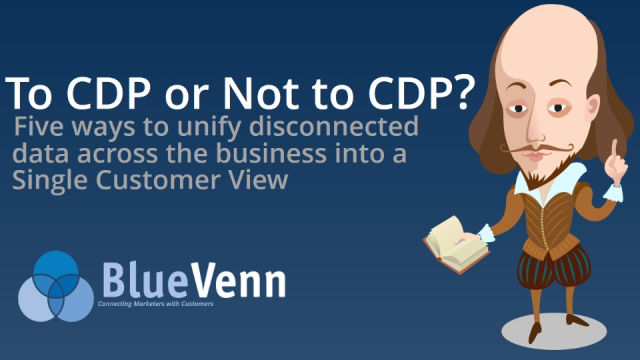 To CDP or Not to CDP? 5 ways to unify disconnected customer data