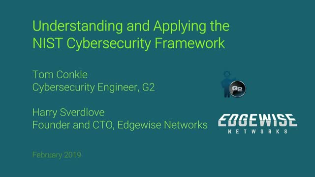 Understanding and Applying the NIST Cybersecurity Framework