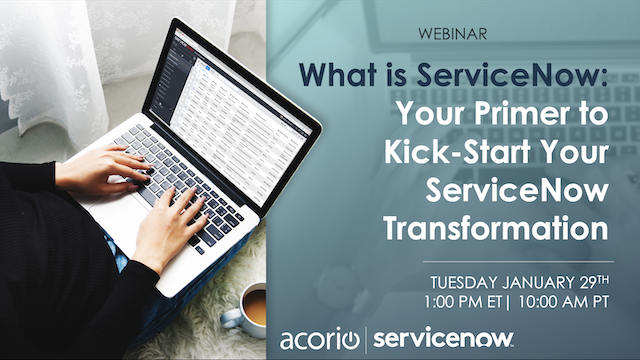 What is ServiceNow: Your Primer to Kick-Start Your ServiceNow Transformation