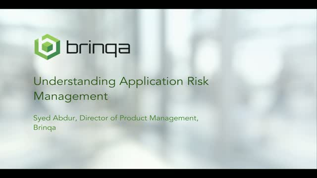 Understanding Application Risk Management