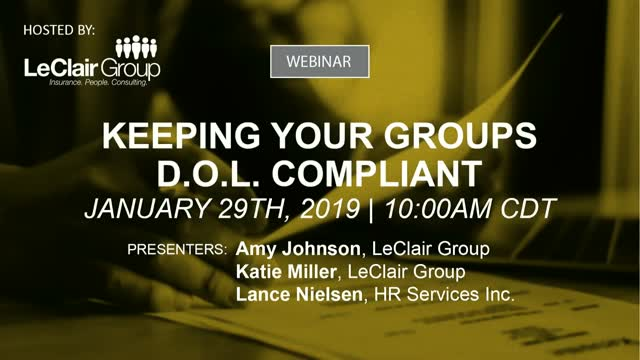 Keeping Your Groups DOL Compliant